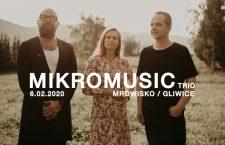 Mikromusic Acoustic Trio / Gliwice / 06.02.2020 /