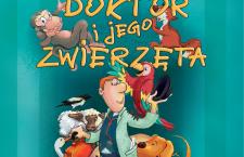 Doktor i jego zwierzęta – spektakl dla dzieci